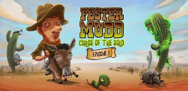 Fester Mudd: Episode 1